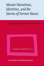 Master Narratives, Identities, and the Stories of Former Slaves