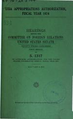 USIA Appropriations Authorization, Fiscal Year 1974