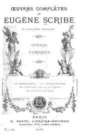 Œuvres complètes de Eugène Scribe: Volumes61à62
