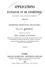 Applications d'analyse et de géometrie: qui ont servi de principal fondement au traité des propriétés projectives des figures, Partie1
