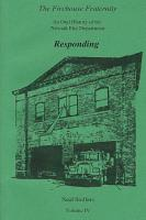 The Firehouse Fraternity  An Oral History of the Newark Fire Department Volume IV Responding PDF