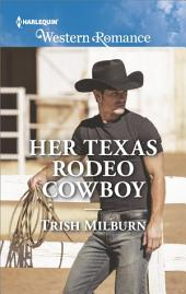 Her Texas Rodeo Cowboy