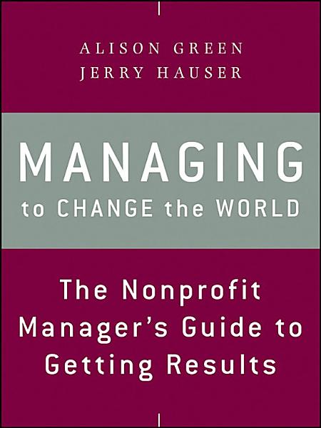 Download Managing to Change the World Book
