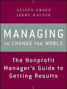 Managing to Change the World Book
