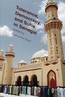 Tolerance  Democracy  and Sufis in Senegal PDF