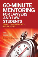 60 Minute Mentoring for Lawyers and Law Students
