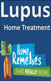 Lupus: Home Treatment