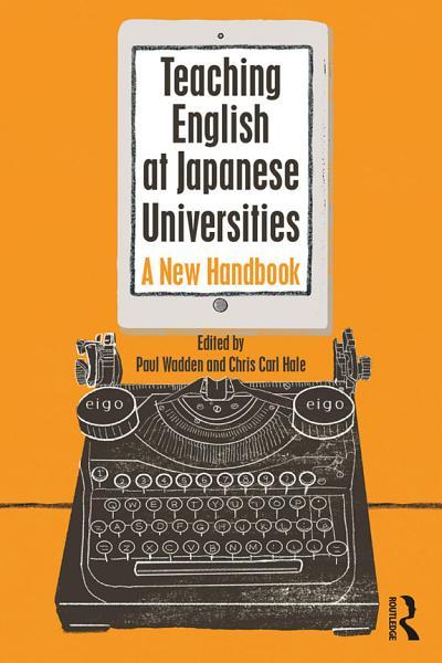Download Teaching English at Japanese Universities Book