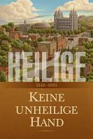 Heilige  Die Geschichte der Kirche Jesu Christi in den Letzten Tagen  Band 2 PDF