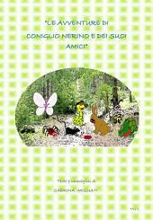 Le avventure di Coniglio Nerino e i dei suoi amici. Favole illustrate per bambini.