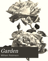 The Garden: An Illustrated Weekly Journal of Gardening in All Its Branches, Volume 59