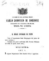 In nome di sua altezza reale Carlo Lodovico di Borbone infante di Spagna ec. ec. ec. duca di Lucca