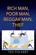 Rich Man  Poor Man  Beggar Man  Thief PDF