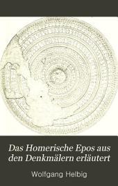 Das homerische Epos aus den Denkmälern erläutert: archäologische Untersuchungen
