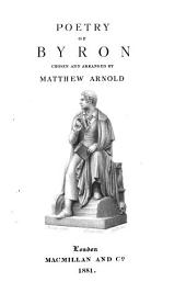 Poetry of Byron: chosen and arranged by Matthew Arnold