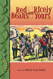 Red Beans and Ricely Yours: Poems