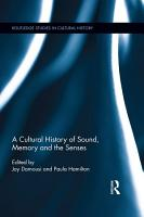 A Cultural History of Sound  Memory  and the Senses PDF