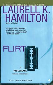 Flirt: An Anita Blake, Vampire Hunter Novel