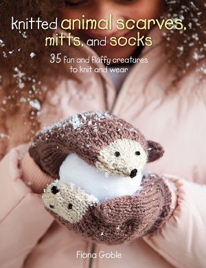Knitted Animal Scarves  Mitts and Socks PDF