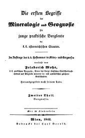 Die ersten Begriffe der Mineralogie und Geognosie für junge praktische Bergleute der k.k. österreichischen Staaten: Geographie, Band 2