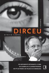 Dirceu: A biografia