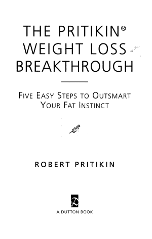 The Pritikin Weight Loss Breakthrough