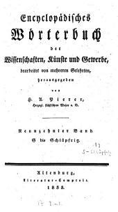 Encyclopädisches Wörterbuch der Wissenschaften, Künste und Gewerbe: bearbeitet von mehreren Gelehrten. S bis Schlüpfrig, Band 19