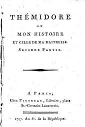 Thémidore Ou Mon Histoire Et Celle De Ma Maitresse: Volume2