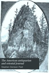 The American Antiquarian and Oriental Journal: Volume 12