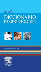 Diccionario de odontología: Edición 2
