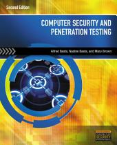Computer Security and Penetration Testing: Edition 2