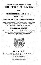 Bijzonderste en noodzakelijkste hoofdstukken der christelijke leering, volgens den Mechelschen catechismus: Volume 1