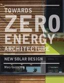 Towards Zero Energy Architecture