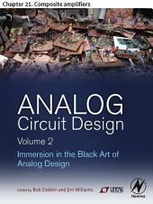 Analog Circuit Design Volume 2: Chapter 21. Composite amplifiers