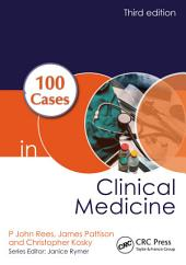 100 Cases in Clinical Medicine, Third Edition: Edition 3