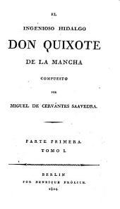 El ingenioso hidalgo Don Quixote de la Mancha: Volumen 1