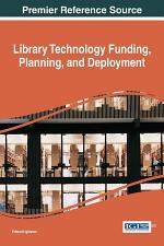 Library Technology Funding, Planning, and Deployment