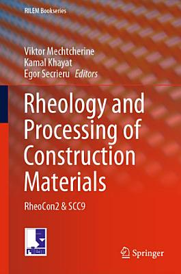 Rheology and Processing of Construction Materials