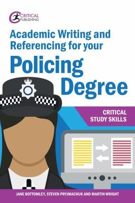 Academic Writing and Referencing for your Policing Degree PDF