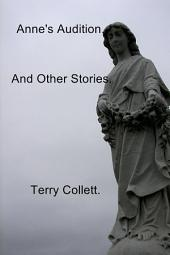 Anne's Audition: And Other Stories