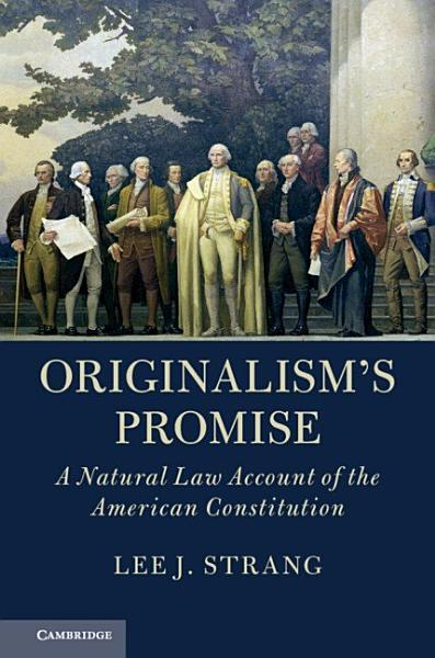 Download Originalism s Promise Book