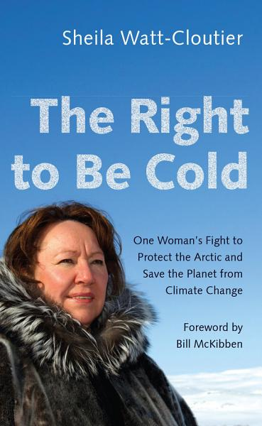 Download The Right to Be Cold Book