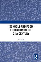 Schools and Food Education in the 21st Century PDF