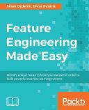 Feature Engineering Made Easy PDF