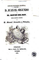 D. Juan el Segundo, ó, El bufon del rey: novela histórica