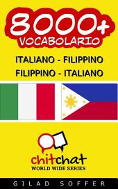 8000+ Italiano - Filippino Filippino - Italiano Vocabolario