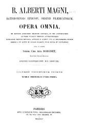 Opera omnia: ex editione lugdunensi religiose castigata ...