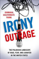 Irony and Outrage
