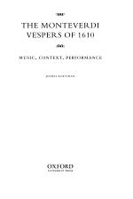 The Monteverdi Vespers of 1610 : Music, Context, Performance