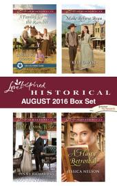 Harlequin Love Inspired Historical August 2016 Box Set: A Family for the Rancher\Wolf Creek Wife\Make-Believe Beau\A Hasty Betrothal
